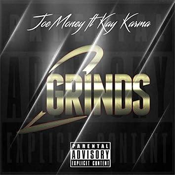 2 Grinds (feat. Kay Karma)