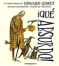 ¡Qué absurdo!: La curiosa historia de Edward Gorey: 13 par Edward Gorey
