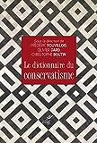 Le dictionnaire du conservatisme (Idées) - Format Kindle - 19,99 €