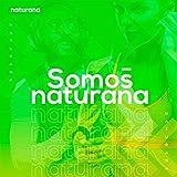 Somos Naturana