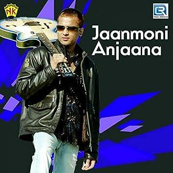 Jaanmoni Anjaana