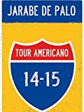 Jarabe de Palo - Tour Americano