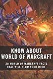 Know About World Of Warcraft: 20 World Of Warcraft Facts That Will Blow Your Mind: Sporcle Wow