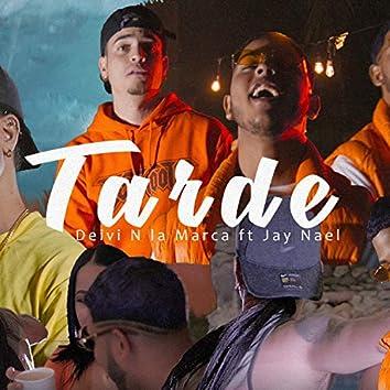 Tarde (feat. Jay Nael)