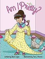 Am I Pretty?