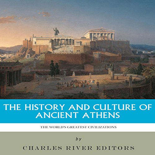 The World's Greatest Civilizations: The History and Culture of Ancient Athens Titelbild