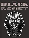 BLACK KEMET: Softcover Lined Writing Journal Notebook Diary | 8,5 x 11 inch | 100 Page Blank Ruled Lined | African | Black History Month Gift Men Women