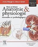 Ross et Wilson. Anatomie et physiologie normales et pathologiques - Rupt Stk 10/12/18