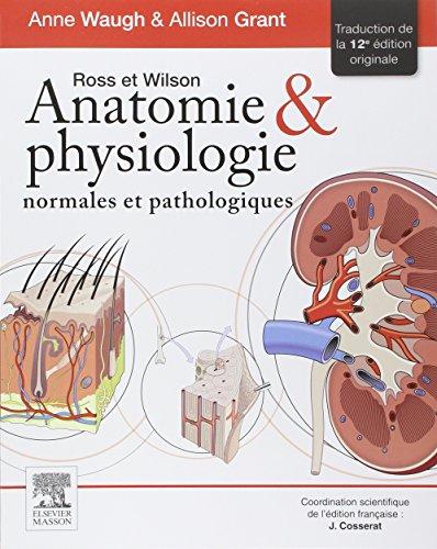 Ross et Wilson. Anatomie et physiologie normales et pathologiques: Rupt Stk 10/12/18