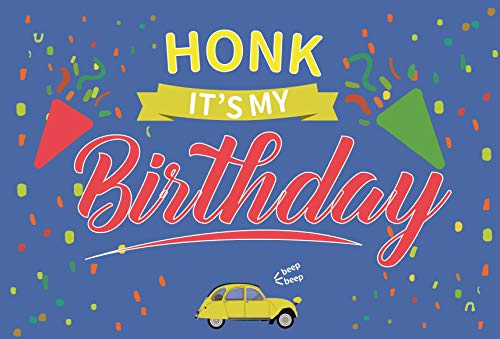 fengminyi HONK IT'S My Birthday Party Background - Yard Sign Quarantine Banner 73''x48'' - Large Fabric Tapestry Flags Decorations for Girl Boy Kids Birthday Outdoor Indoor Decor