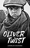 Oliver Twist: Annotated (English Edition)