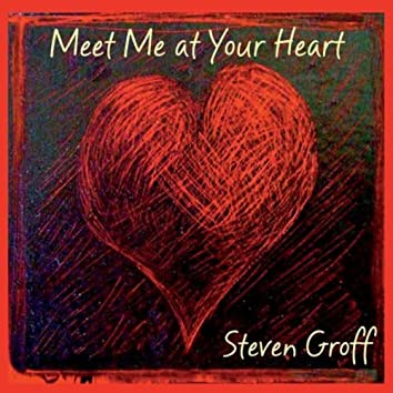 Meet Me At Your Heart