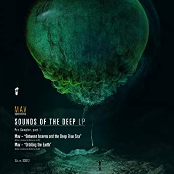 Sounds Of The Deep LP - Pre Sampler Part 1