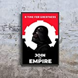 Star Wars propaganda A Time For Greatness Join The Empire Poster (XL - 24 x 36 icnh (61 x 91 cm))