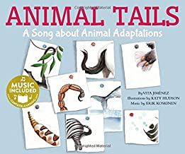 Animal Tails: A Song About Animal Adaptations (Cantata Learning: Animal World)