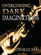 Overcoming Dark Imaginations: Pornograpy, Witchcraft and Confusion