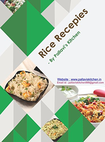Traditional Indian Recipes - Rice: Pure Veg (First Volume Book 1)