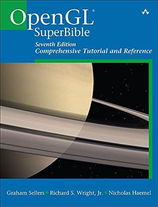 識字滝債務OpenGL Superbible: Comprehensive Tutorial and Reference (English Edition)