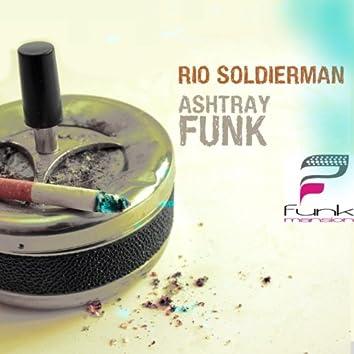 Ashtray Funk