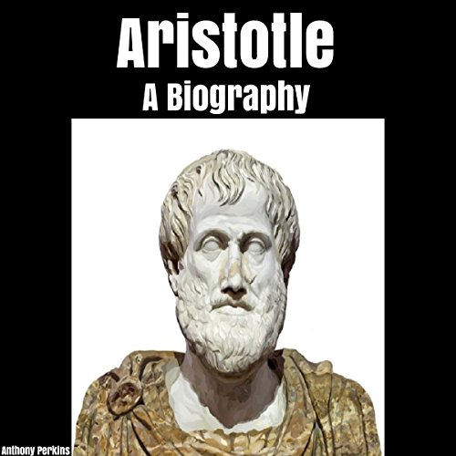 Aristotle: A Biography audiobook cover art