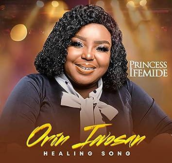 Orin Iwosan (Healing Song)
