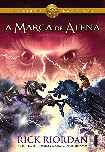 A Marca de Atena: (Série Os heróis do Olimpo): 3