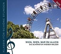 Wien Wien Nur Du Allein