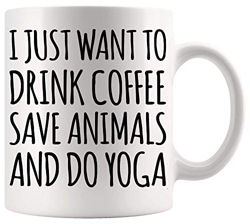 Coffee Cup 'I Want to Drink Coffee Save Animals' Yogi Shirts Funny 11oz Cups