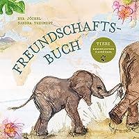 Freundschaftsbuch - Tiere kennenlernen und schuetzen