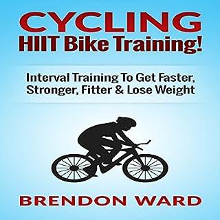 Cycling: HIIT Bike Training! audiobook cover art