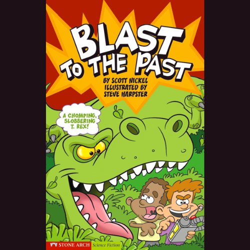 Blast to the Past audiobook cover art