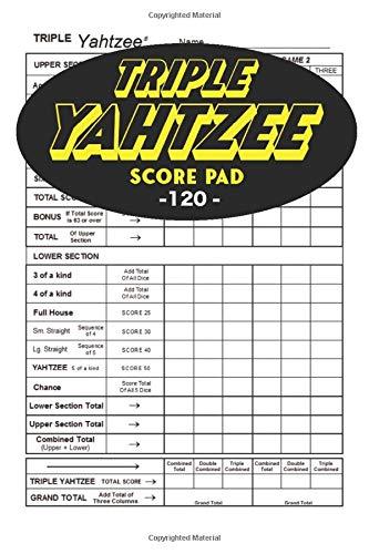 Triple Yahtzee Score Pad For Yatzee: 120 TRIPLE Yahtzee Score Sheet, Convenient Size For Triple Yahtzee Game, Triple Yahtzee Game Record Score Keeper Book, Score Card