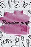 Powder puff   NoteBook Gift Idea: Lined makeup NoteBook Gift / Make-up Artist Notebook Gift, 120 Pages, 6x9, Soft Cover, Matte Finish