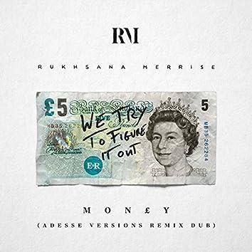 Money (Adesse Versions Remix Dub)