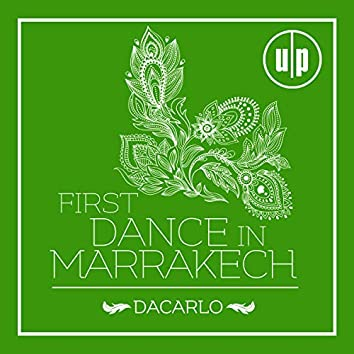 First Dance In Marrakech (Extended Mix)