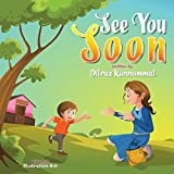 See You Soon: A Children's Book for Mothers and Toddlers dealing with Separation Anxiety (English Edition)