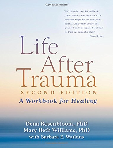 Download Life After Trauma: A Workbook for Healing 1606236083