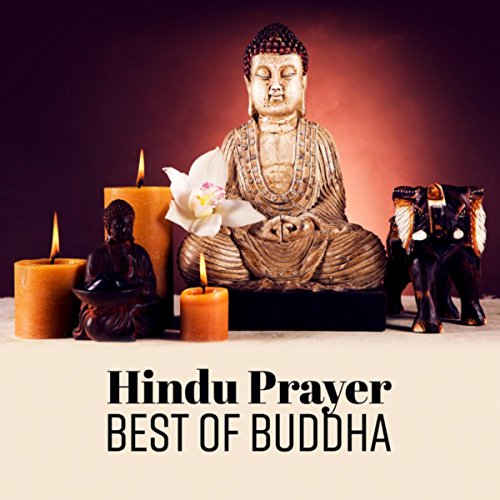 Hindu Prayer (Best of Buddha)