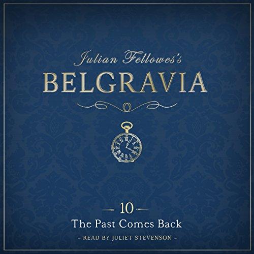 Julian Fellowes's Belgravia, Episode 10 cover art