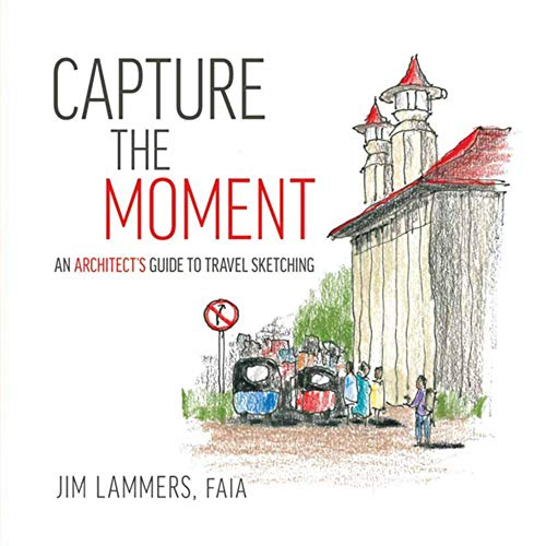 Capture the Moment: An Architect's Guide to Travel Sketching