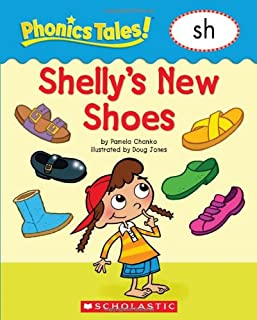 Phonics Tales: Shelly s Shoes (SH)