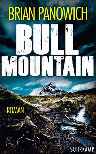 Bull Mountain (Bull-Mountain-Serie 1)