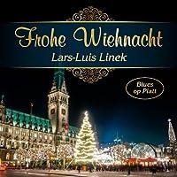 Lars-Luis Linek - Frohe Wiehnacht