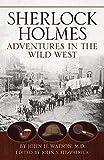Sherlock Holmes: Adventures in the Wild West
