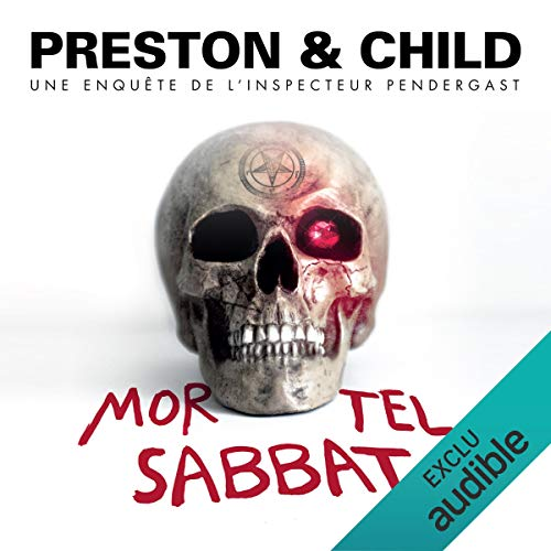 Mortel Sabbat     Pendergast 15              De :                                                                                                                                 Douglas Preston,                                                                                        Lincoln Child                               Lu par :                                                                                                                                 François Hatt                      Durée : 9 h et 56 min     40 notations     Global 4,7