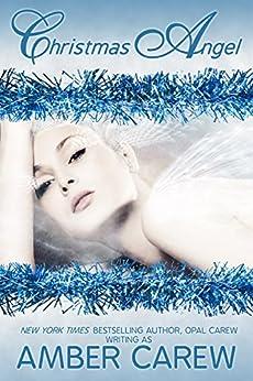 Christmas Angel by [Amber Carew, Opal Carew]