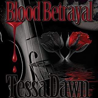 Blood Betrayal     Blood Curse Series, Book 9              By:                                                                                                                                 Tessa Dawn                               Narrated by:                                                                                                                                 Eric G. Dove                      Length: 9 hrs and 25 mins     243 ratings     Overall 4.7