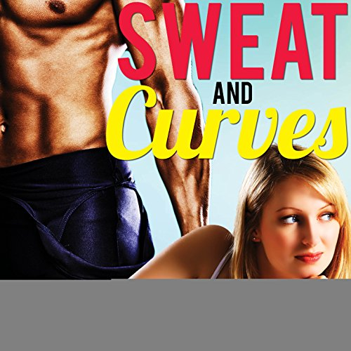 Sweat and Curves cover art