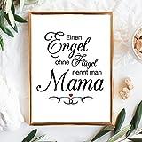 """Wandtattoo-Loft Print Illustration Schriftzug Engel ohne Flügel nennt Man Mama"""" / A4 21,0 cm breit x 29,7 cm hoch -"""
