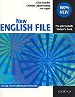 New English File Pre-intermediate: Student's Book: Six-level general English course for adults
